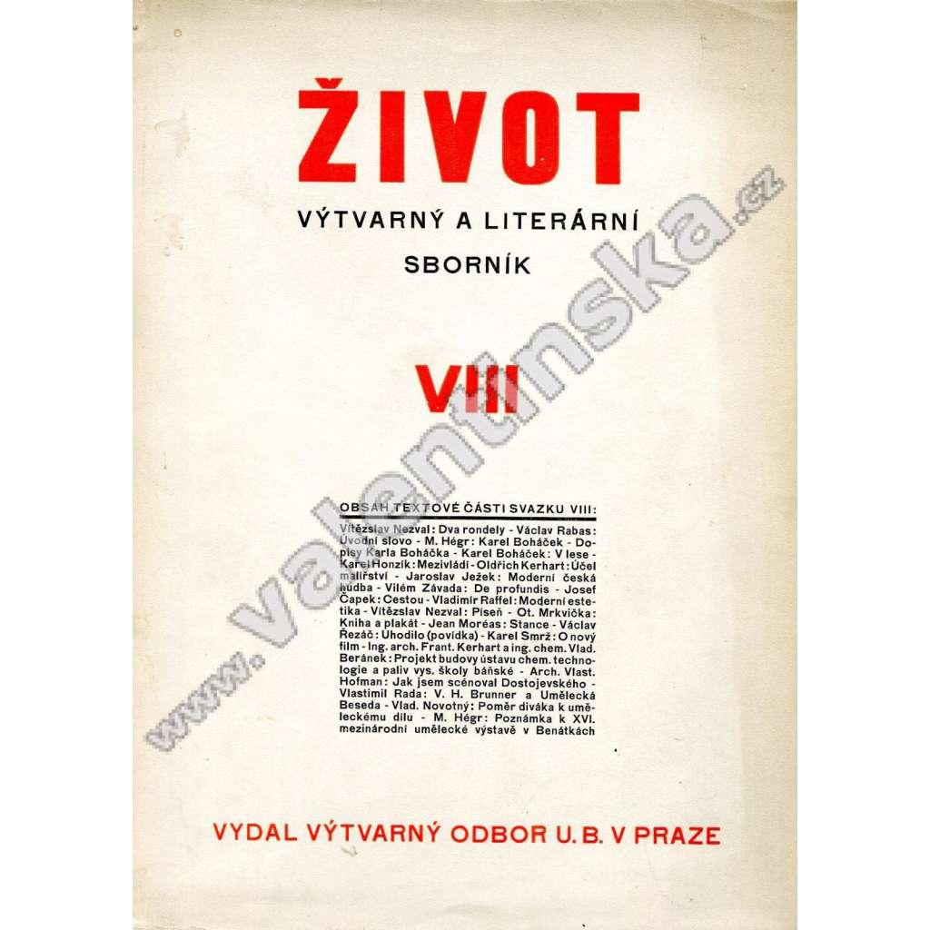 Život VIII (1928-9)