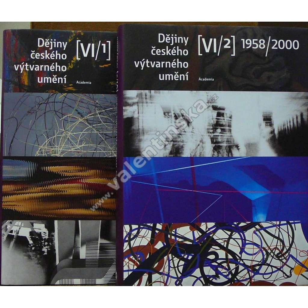 Dějiny českého výtvarného umění VI/1,2 (1958-2000)