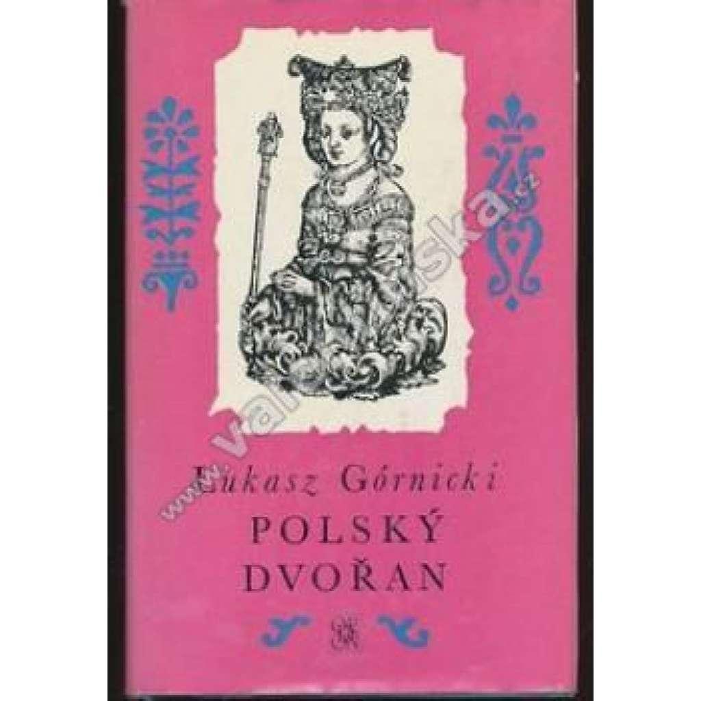 Polský dvořan (Živá díla minulosti, sv. 84)