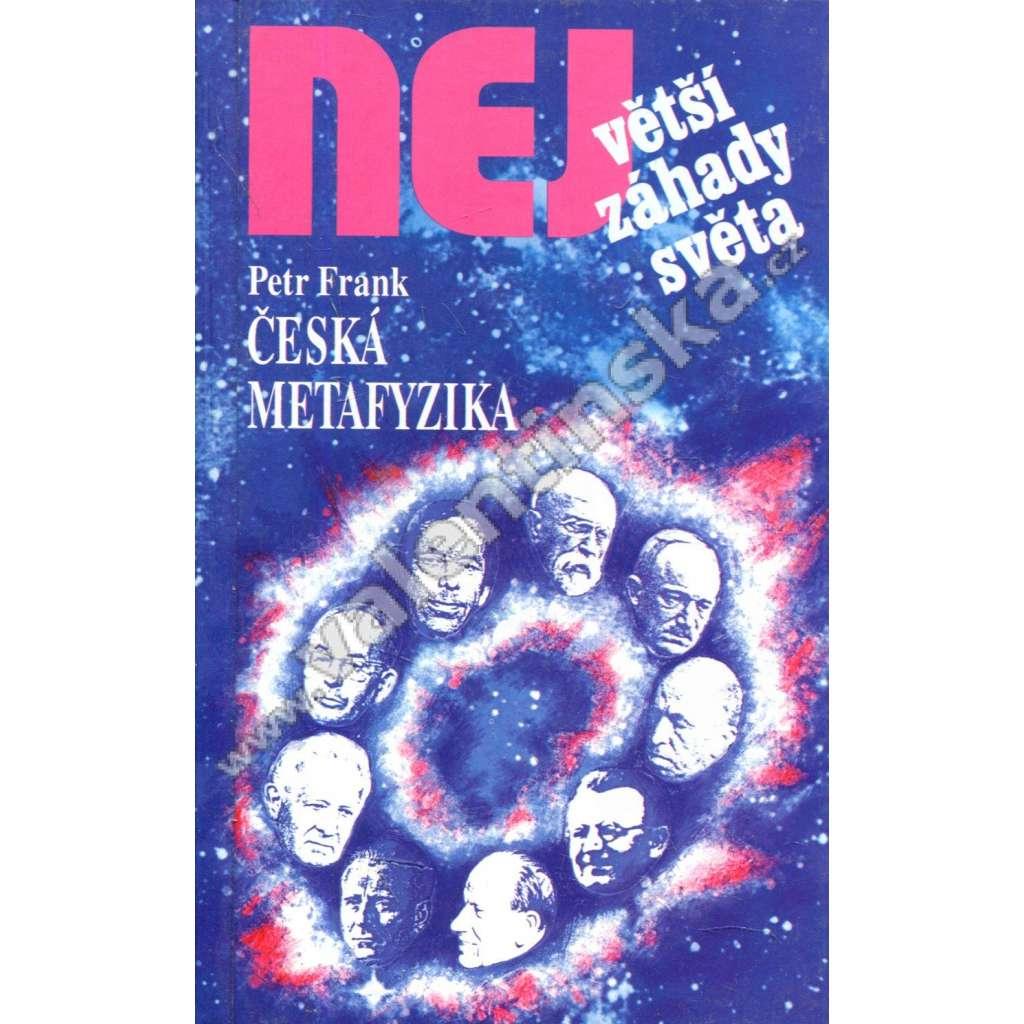 Česká metafyzika  (Edice Největší záhady světa)