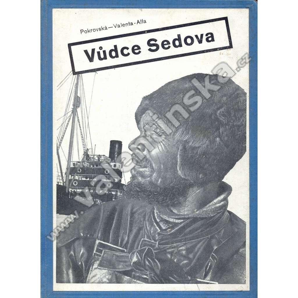 Vůdce Sedova