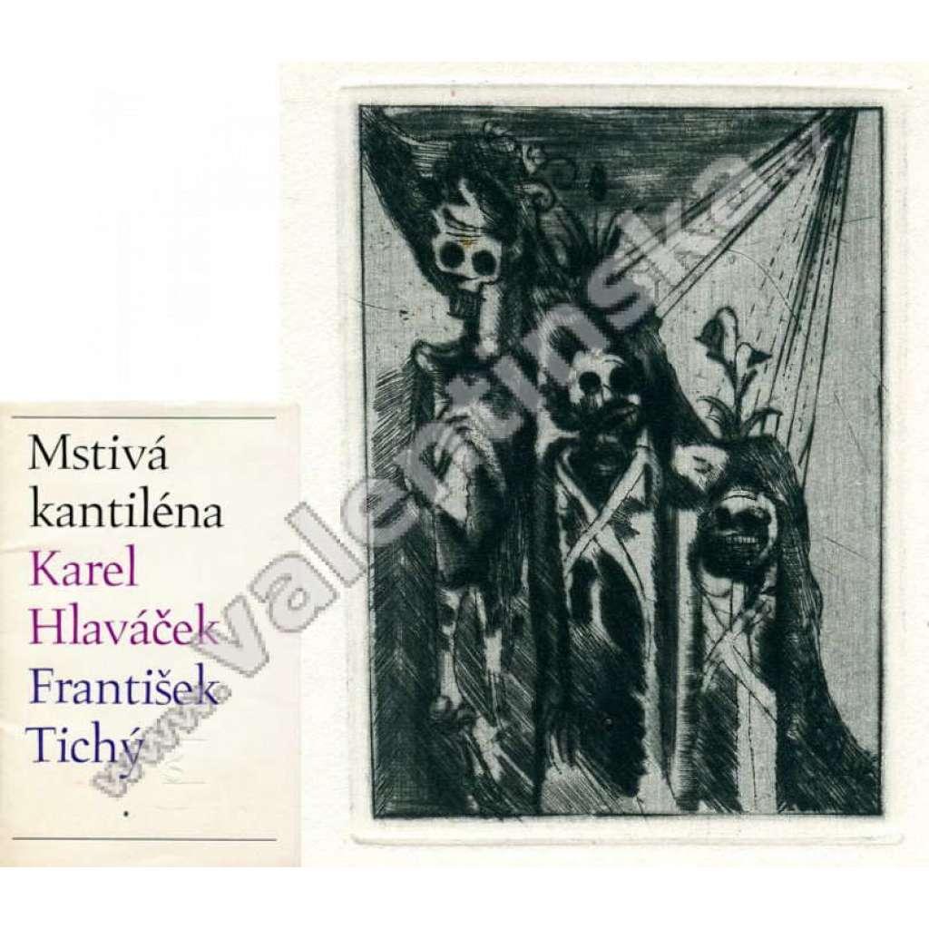 Mstivá kantiléna (10 x grafika František Tichý) - dekadence