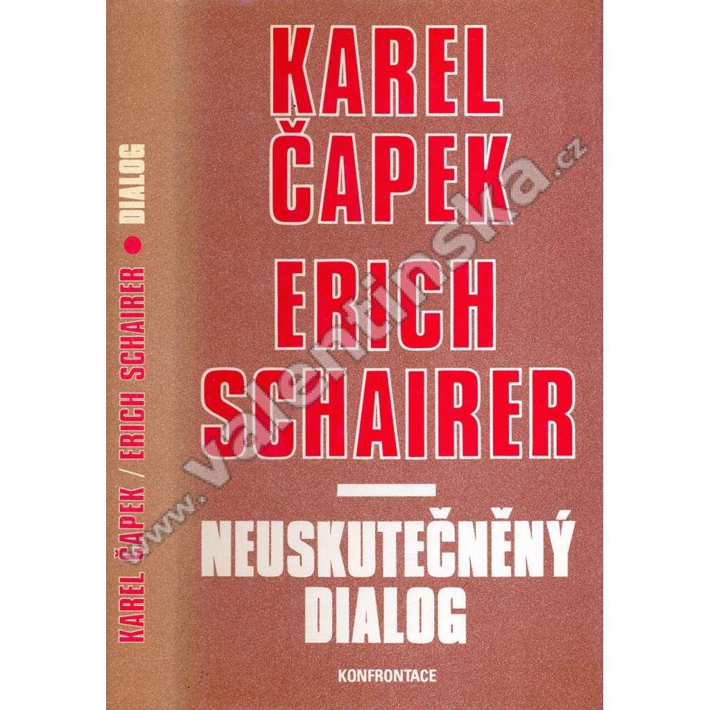 Neuskutečněný dialog (exil, Konfrontace)