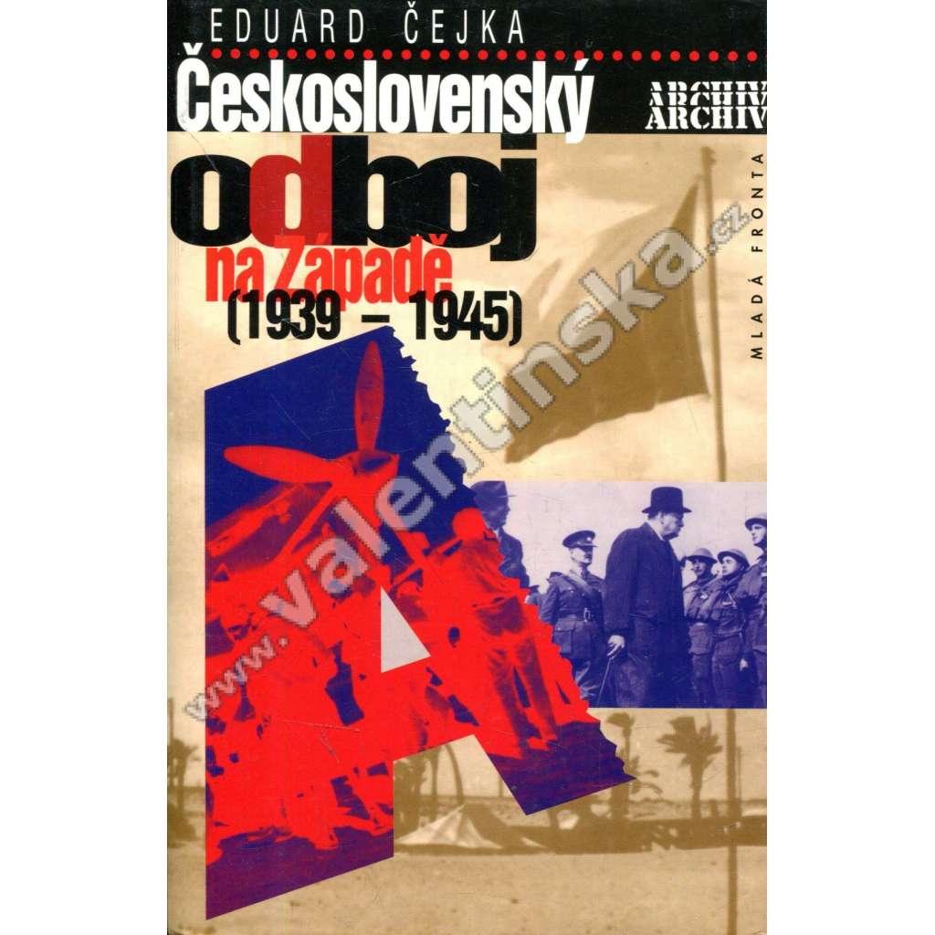 Československý odboj na Západě 1939-1945