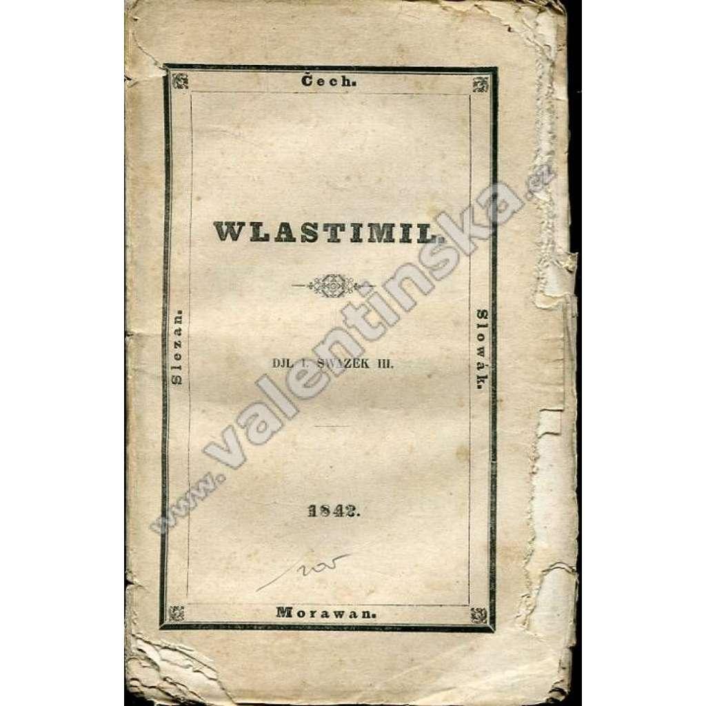 Vlastimil (Wlastimil), I./III. (1842)