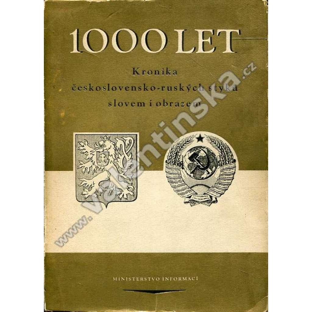 1000 let: Kronika československo-ruských styků...