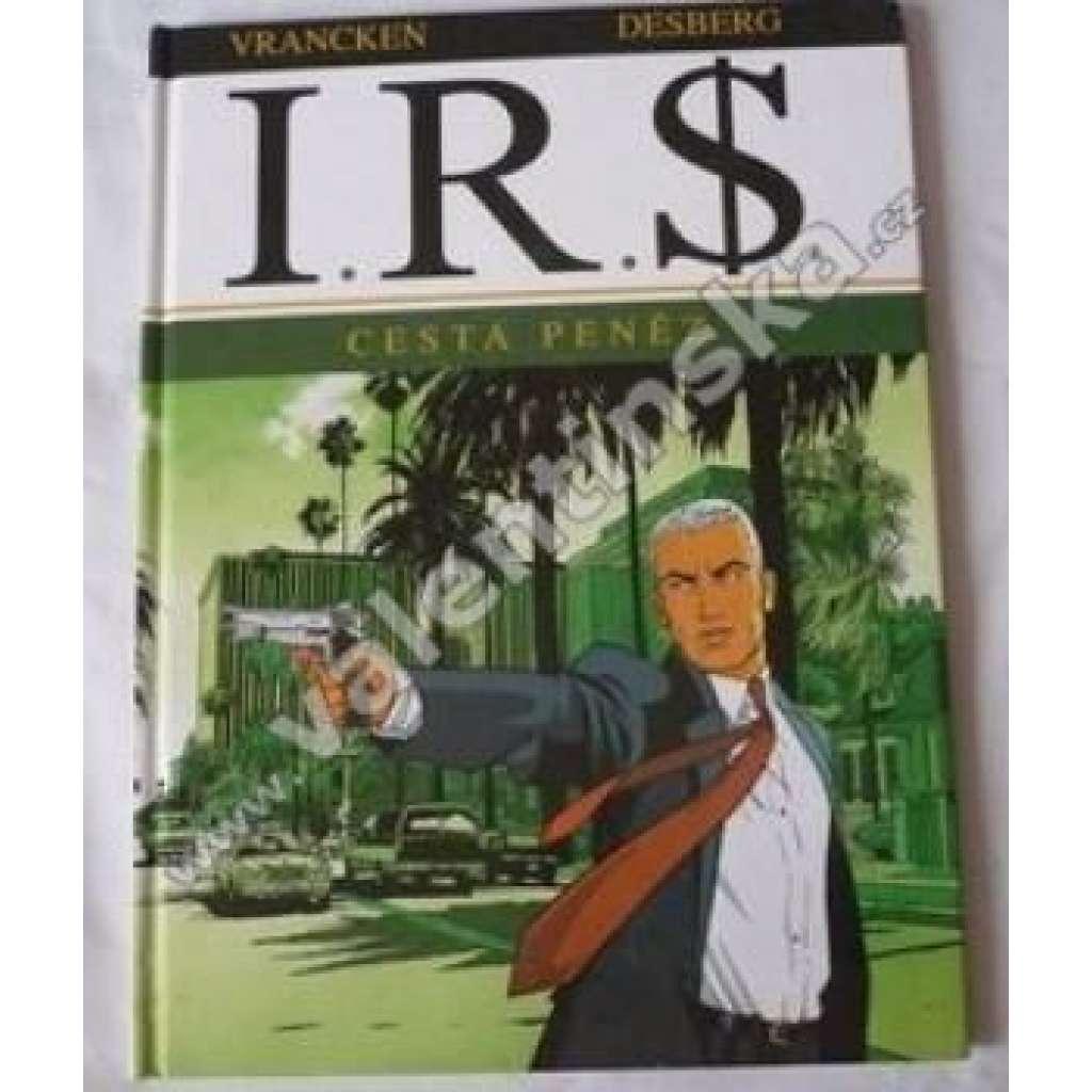 I.R.$. Cesta peněz  (komiks)