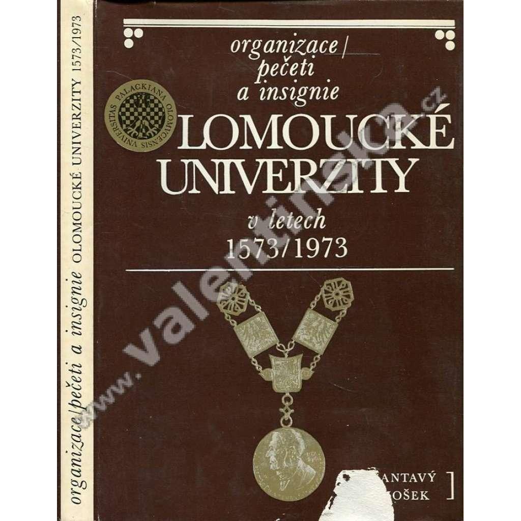 Organizace, pečeti a insignie olomoucké univerzity