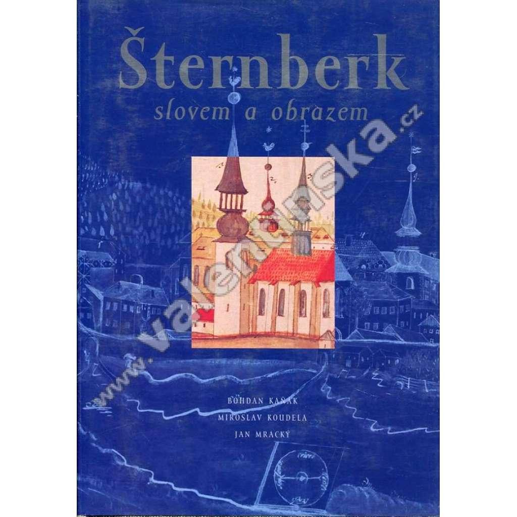 Šternberk slovem a obrazem