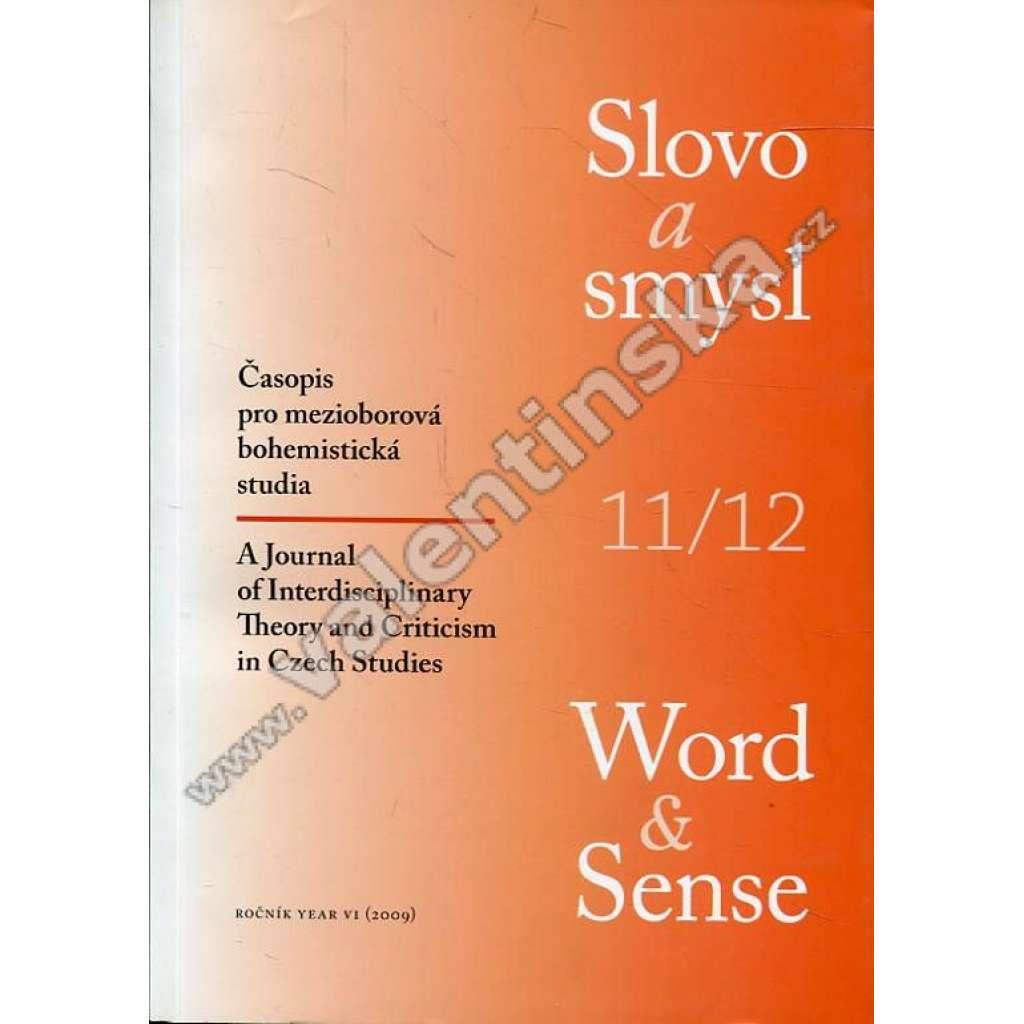 Slovo a smysl (Word & Sense), 11/12 (r. 2009)