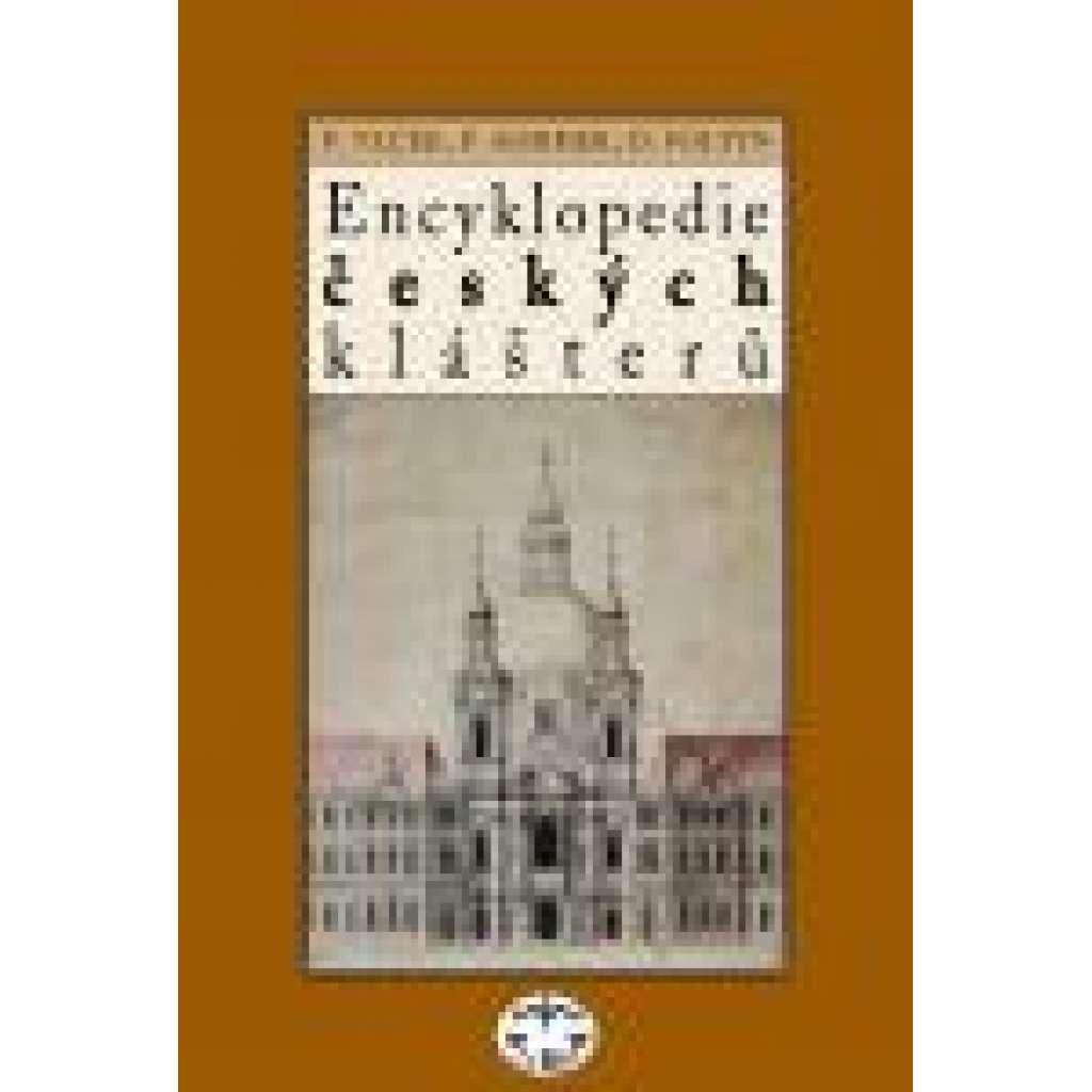 Encyklopedie českých klášterů   KLÁŠTER,KLÁŠTERY KOSTEL KOSTELY