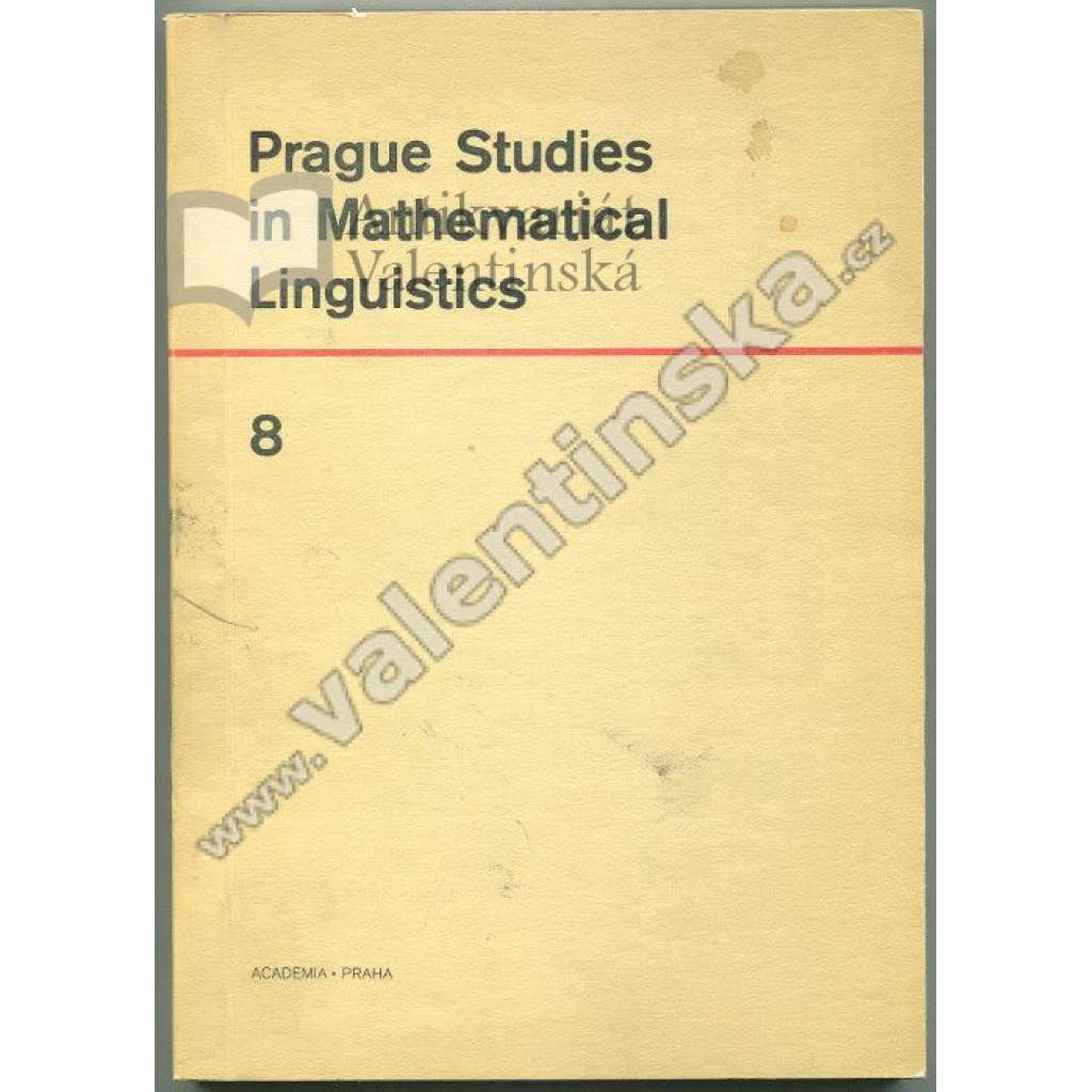 Prague Studies in Mathematical Linguistics 8