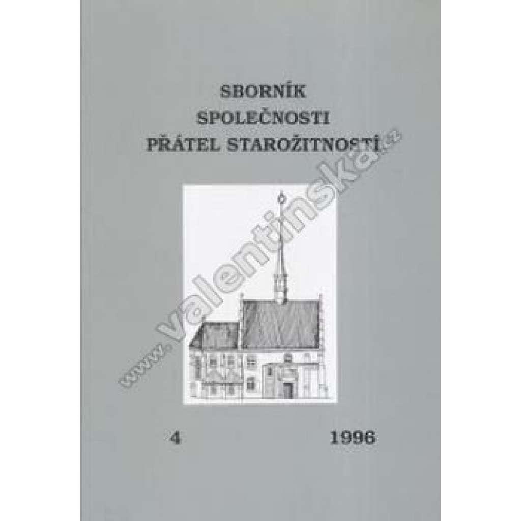 Sborník Společnosti přátel starožitností, 4/1996