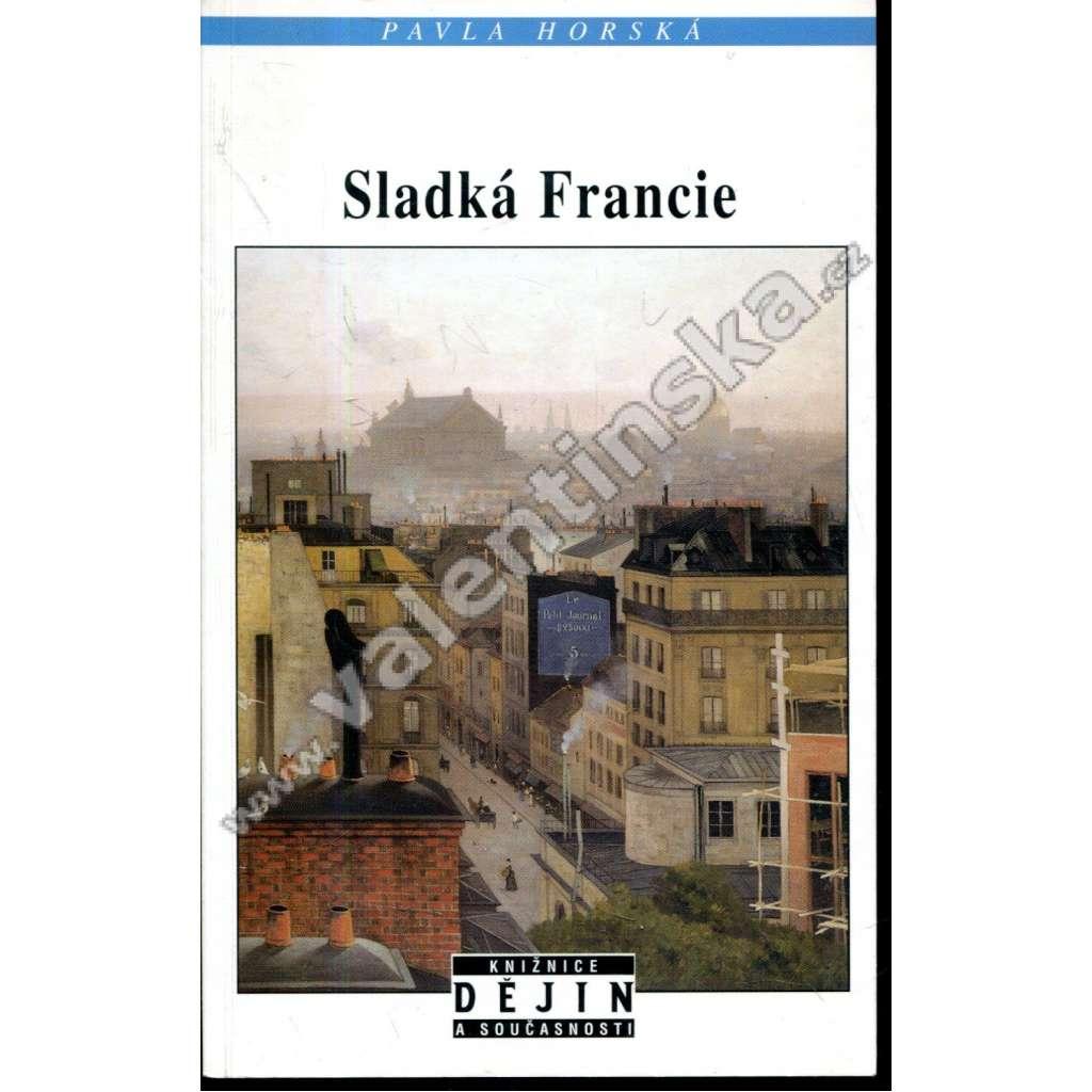 Sladká Francie