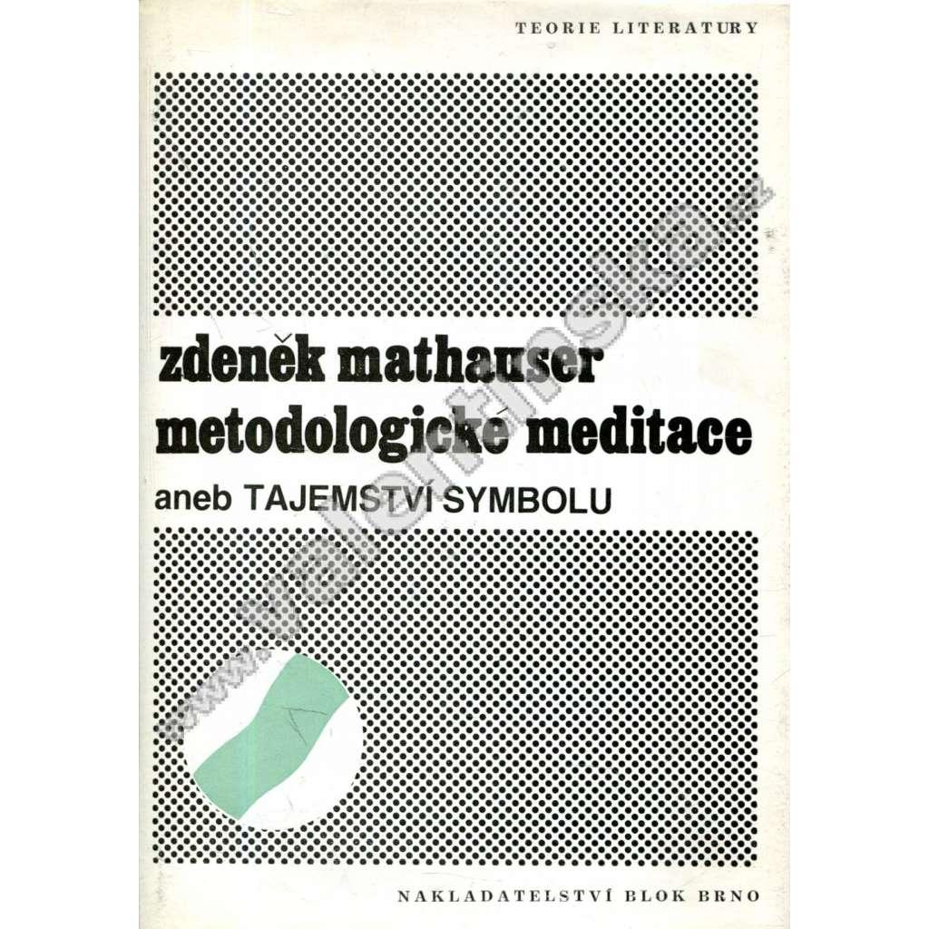 Metodologické meditace aneb Tajemství symbolu