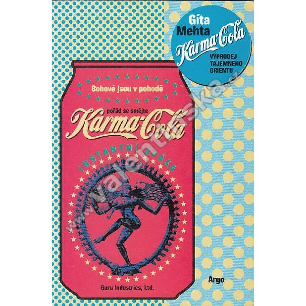 Karma Cola - Výprodej tajemného Orientu