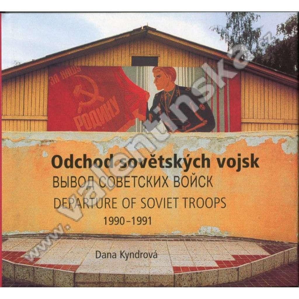 Odchod sovětských vojsk 1990-1991 ...