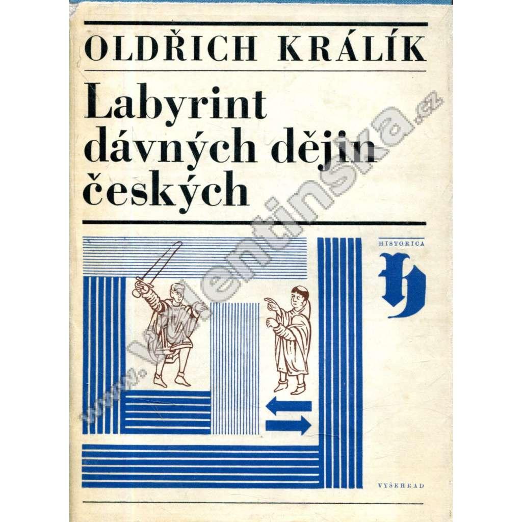 Labyrint dávných dějin českých