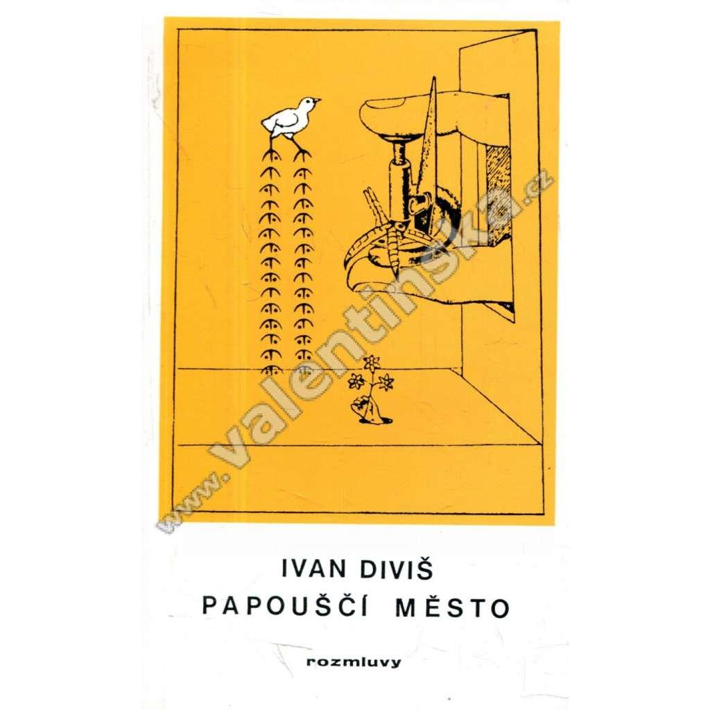 Papouščí město (Rozmluvy, exilové vydání)