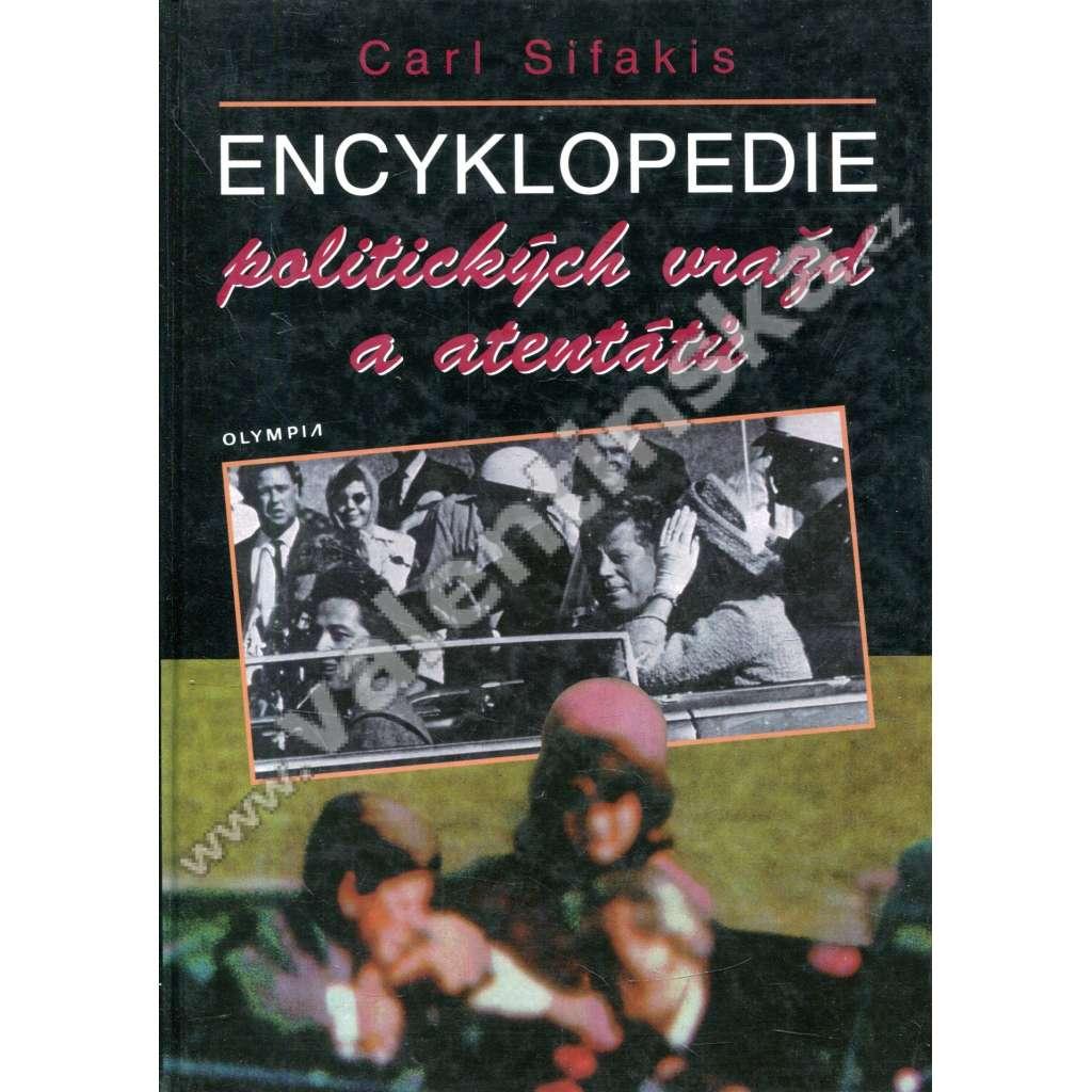 Encyklopedie politických vražd a atentátů