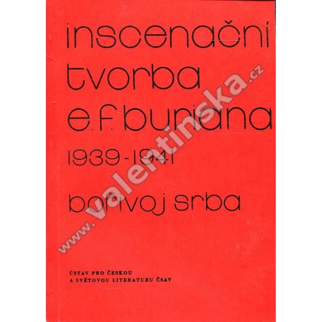 Inscenační tvorba E. F. Buriana (1939 - 1941)
