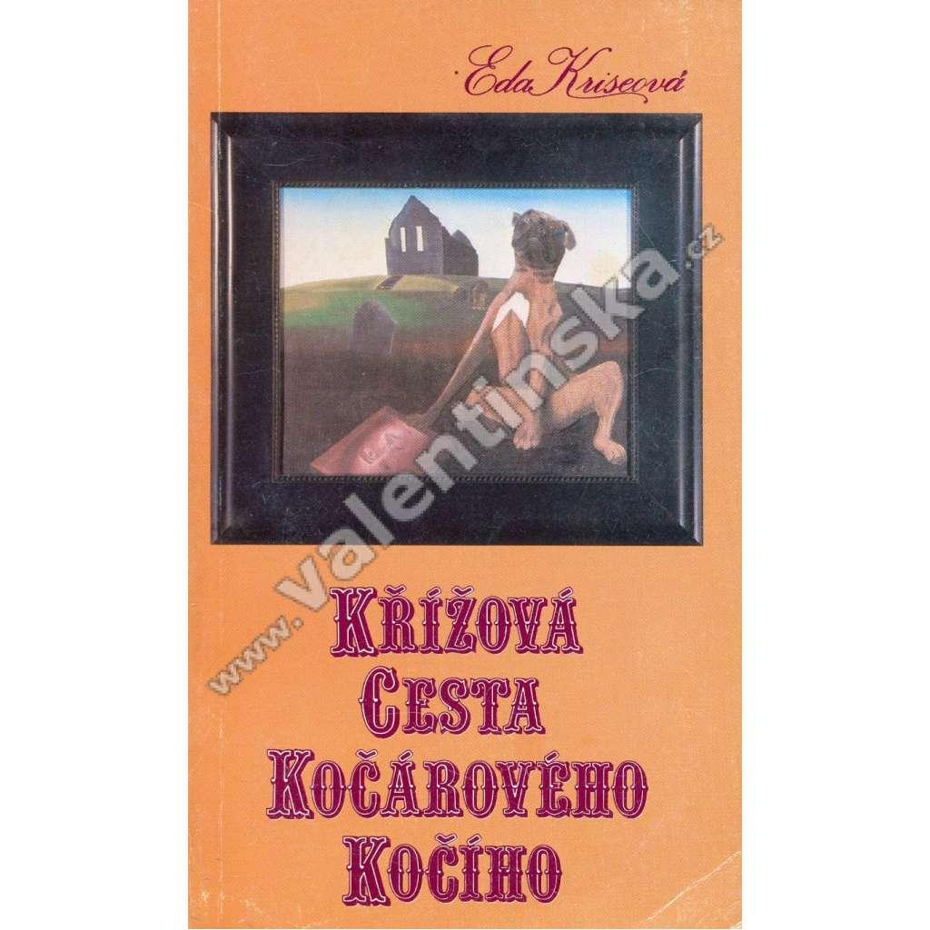 Křížová cesta kočárového kočího (exilové vydání!)