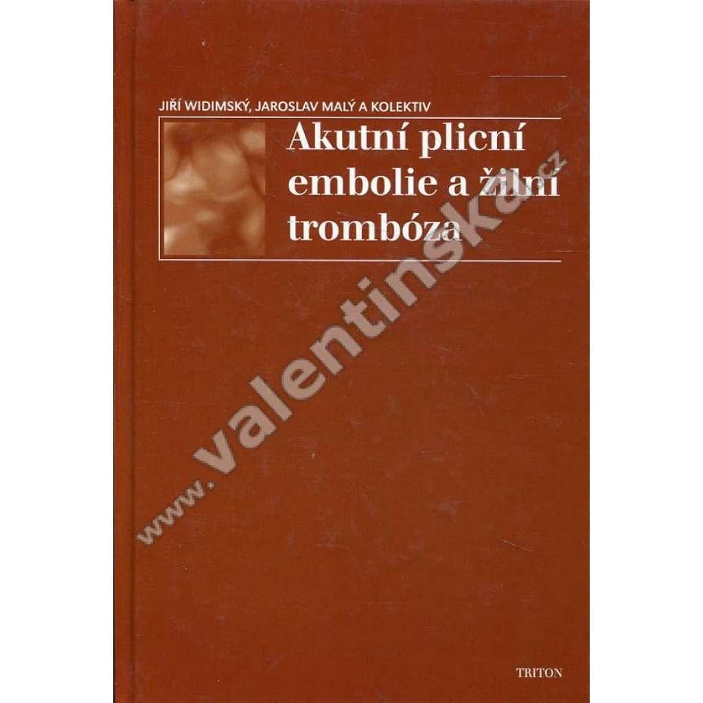Akutní plicní embolie a žilní trombóza