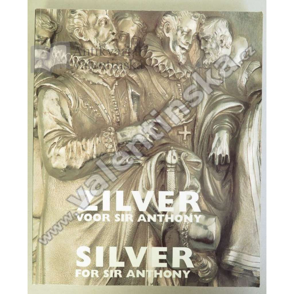 Silver for Sir Anthony / Zilver voor Sir Anthony
