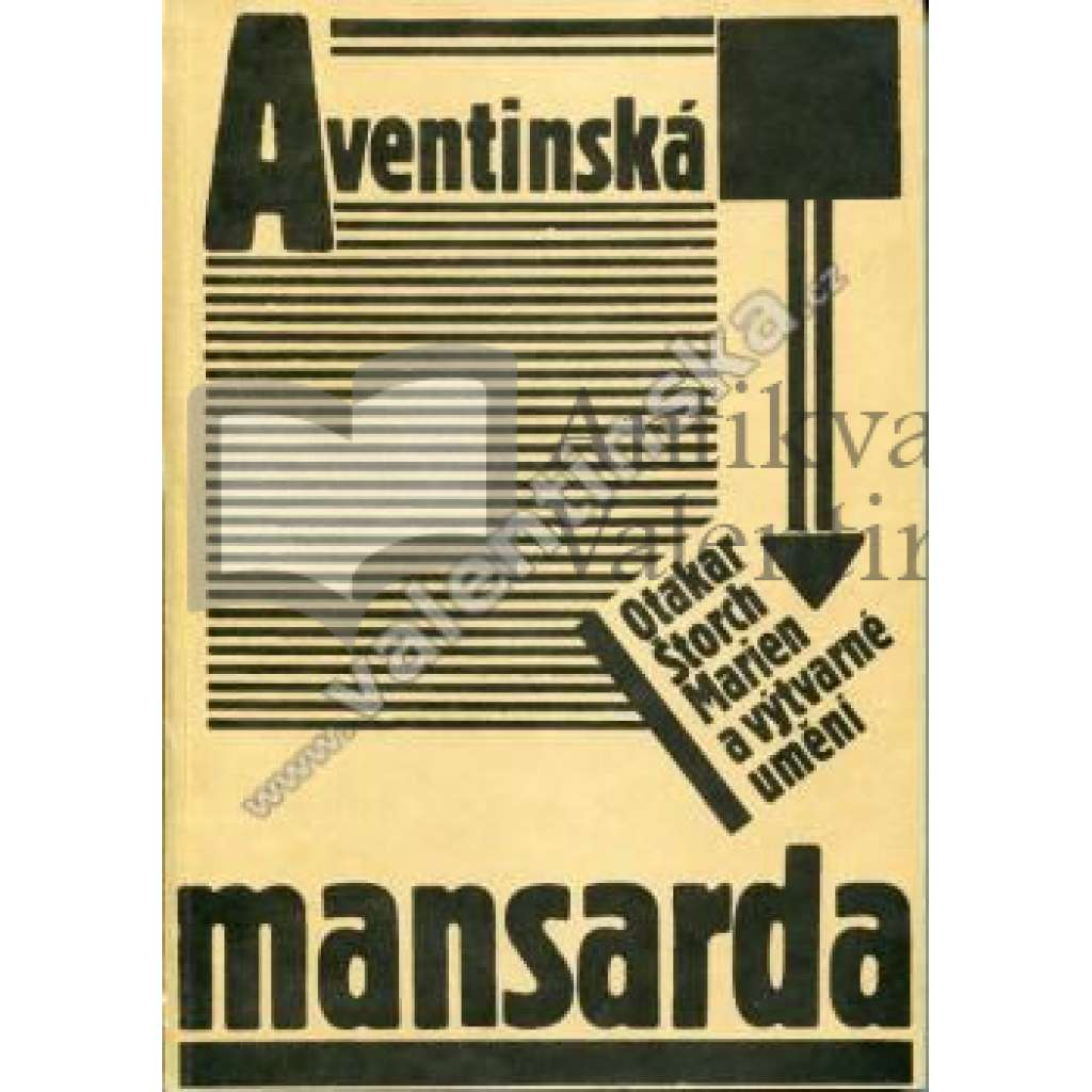 Aventinská mansarda. Otakar Štorch-Marien ...