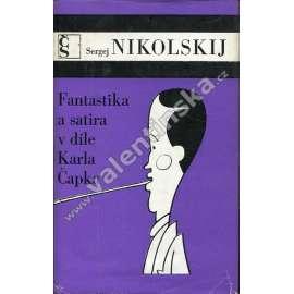 Fantastika a satira v díle Karla Čapka