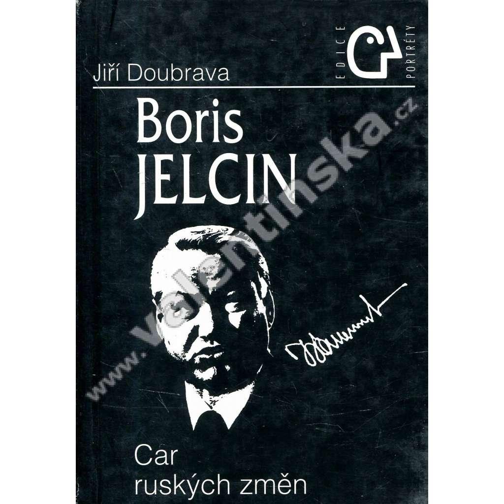 Boris Jelcin * Car ruských změn