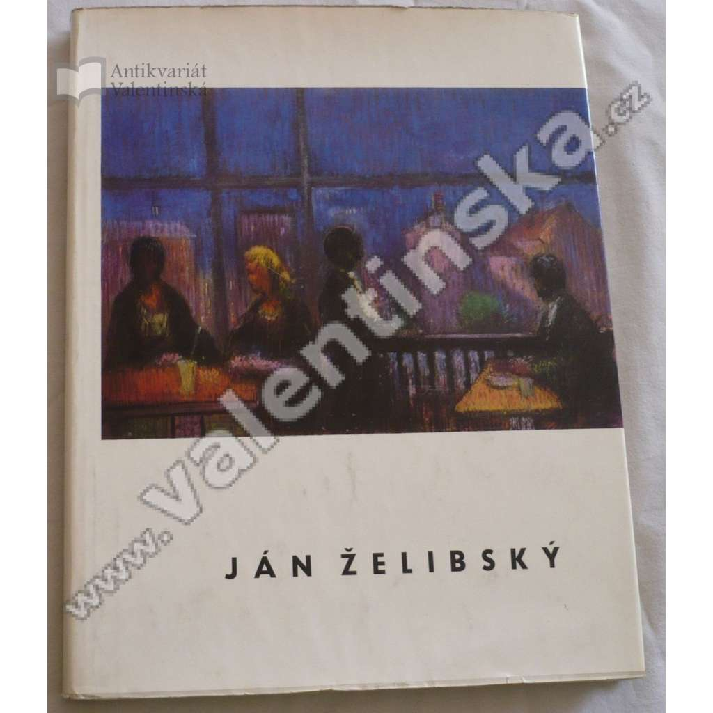 Ján Želibský - Obrazy a kresby