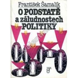 O podstatě a záludnostech politiky