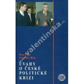 Úvahy o české politické krizi
