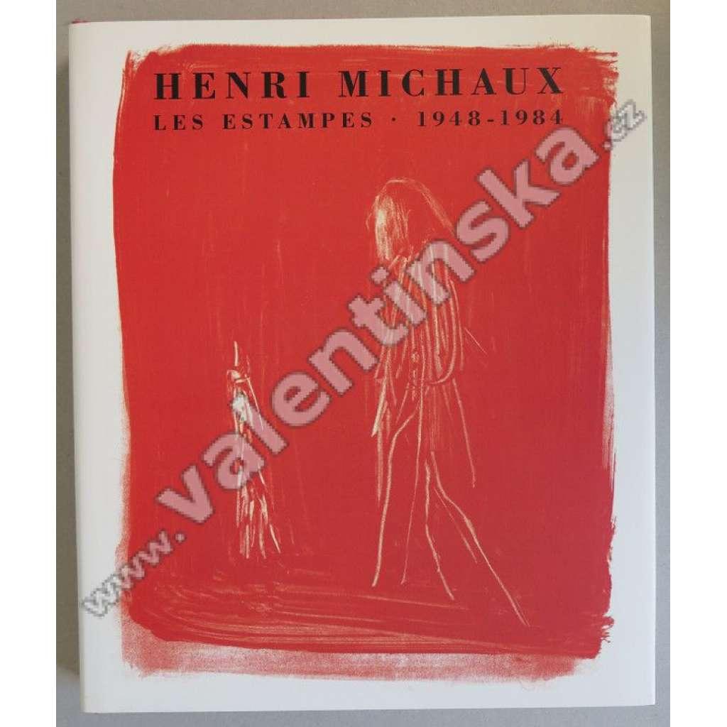 Henri Michaux. Les estampes 1948-1984