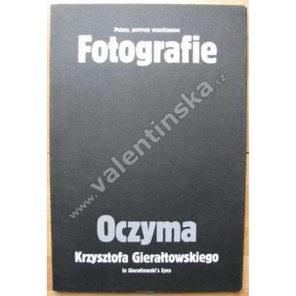 OCZYMA Krzysztofa Gieraltowskiego...