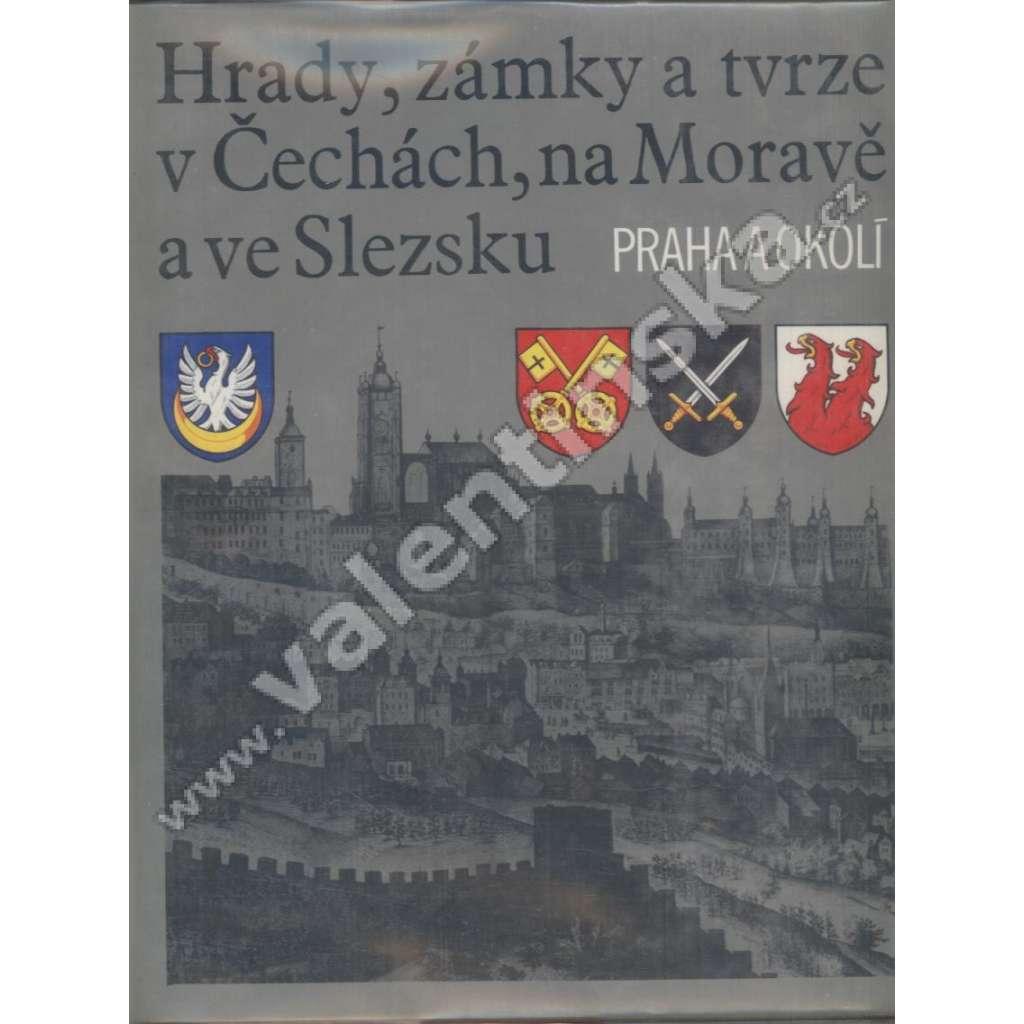 Hrady, zámky a tvrze - Praha a okolí