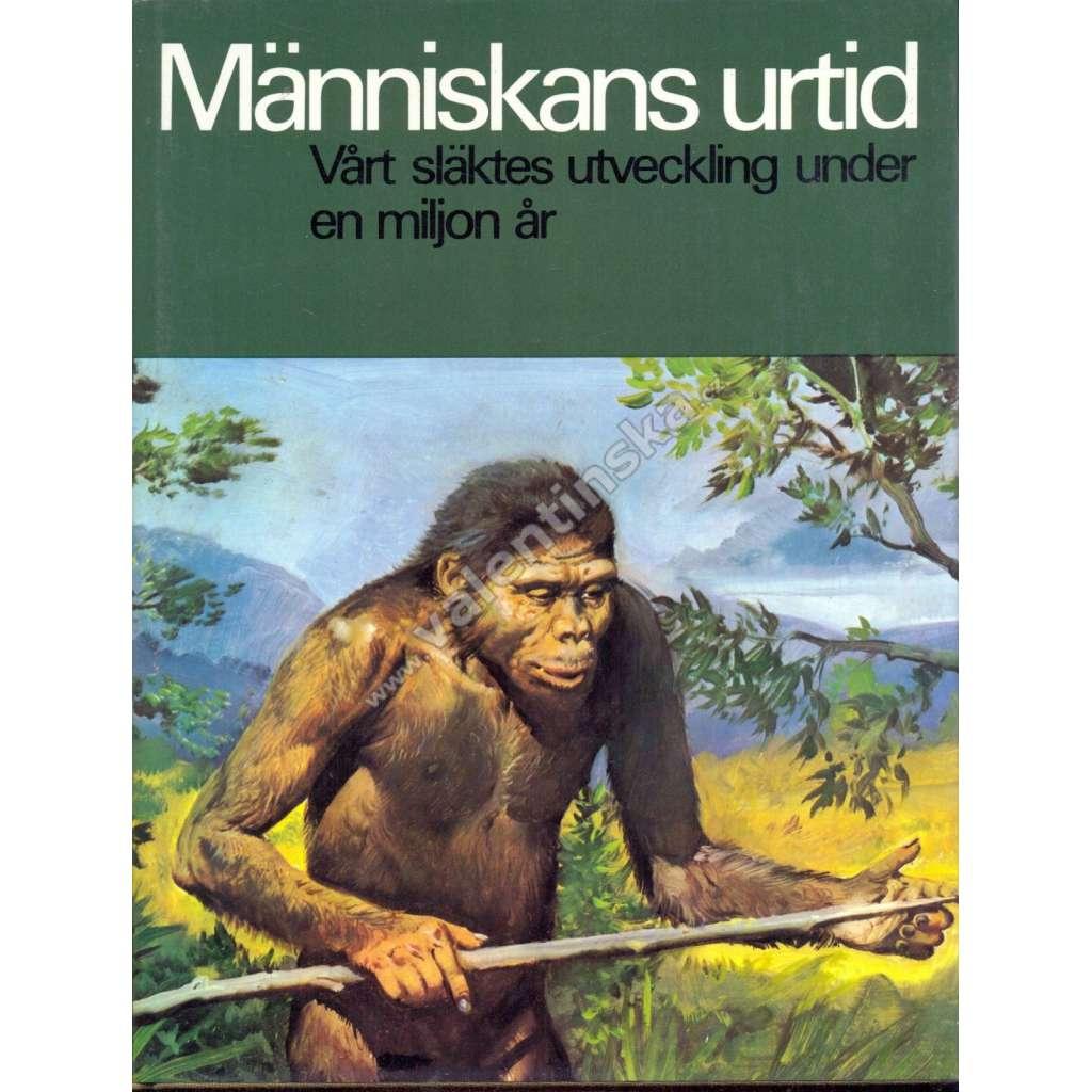 Människans urtid (Člověk v pravěku)- švédsky
