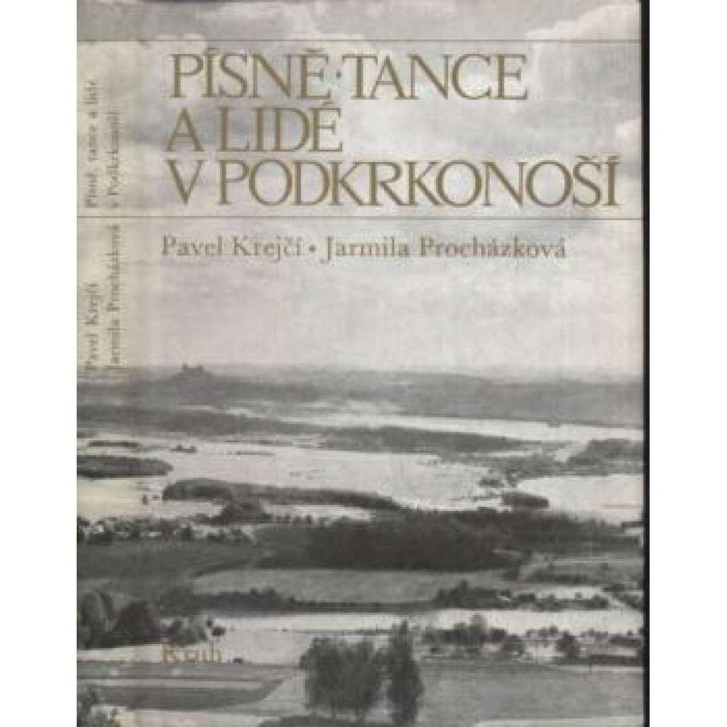 Písně, tance a lidé v Podkrkonoší  - - (národopis, Vysoké nad Jizerou, Nová Paka, východní Čechy)