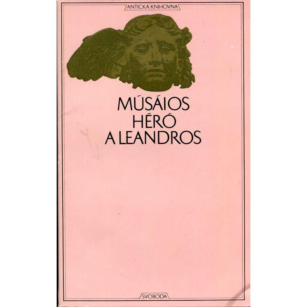 Músáios, Héró a Leandros * Z myšlenek Theognidových * Verše na rozloučenou (Antická knihovna)
