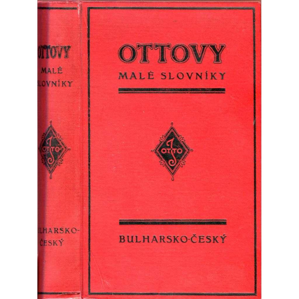 Bulharsko-český slovník (Ottovy malé slovníky, bulharština)
