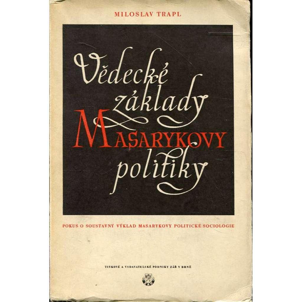 Vědecké základy Masarykovy politiky (TGM)