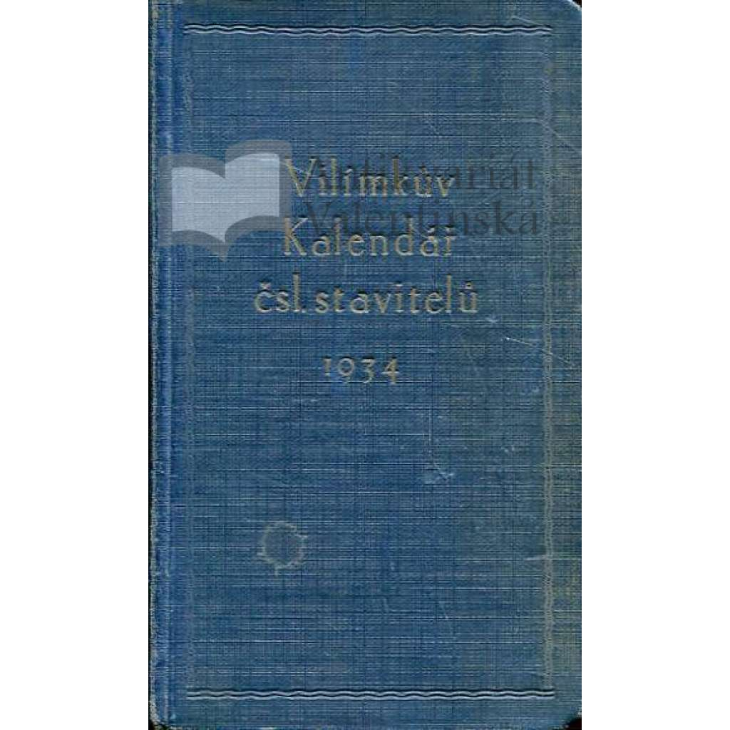 Vilímkův kalendář čsl. stavitelů na r. 1934