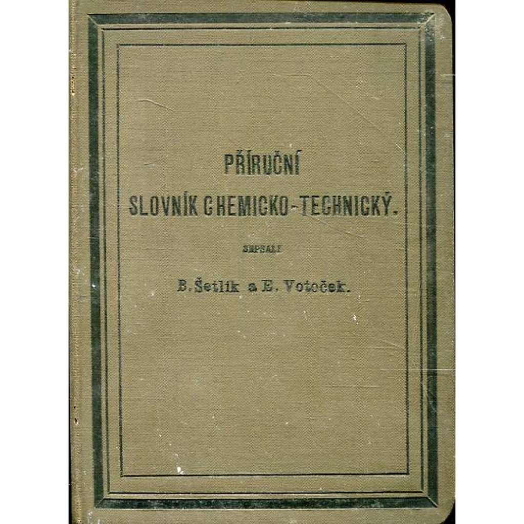Příruční slovník chemicko-technický