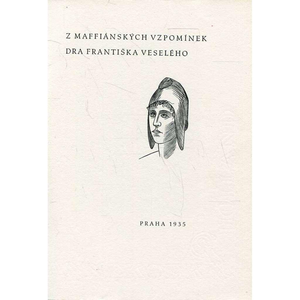 Z mafiánských vzpomínek dra Františka Veselého