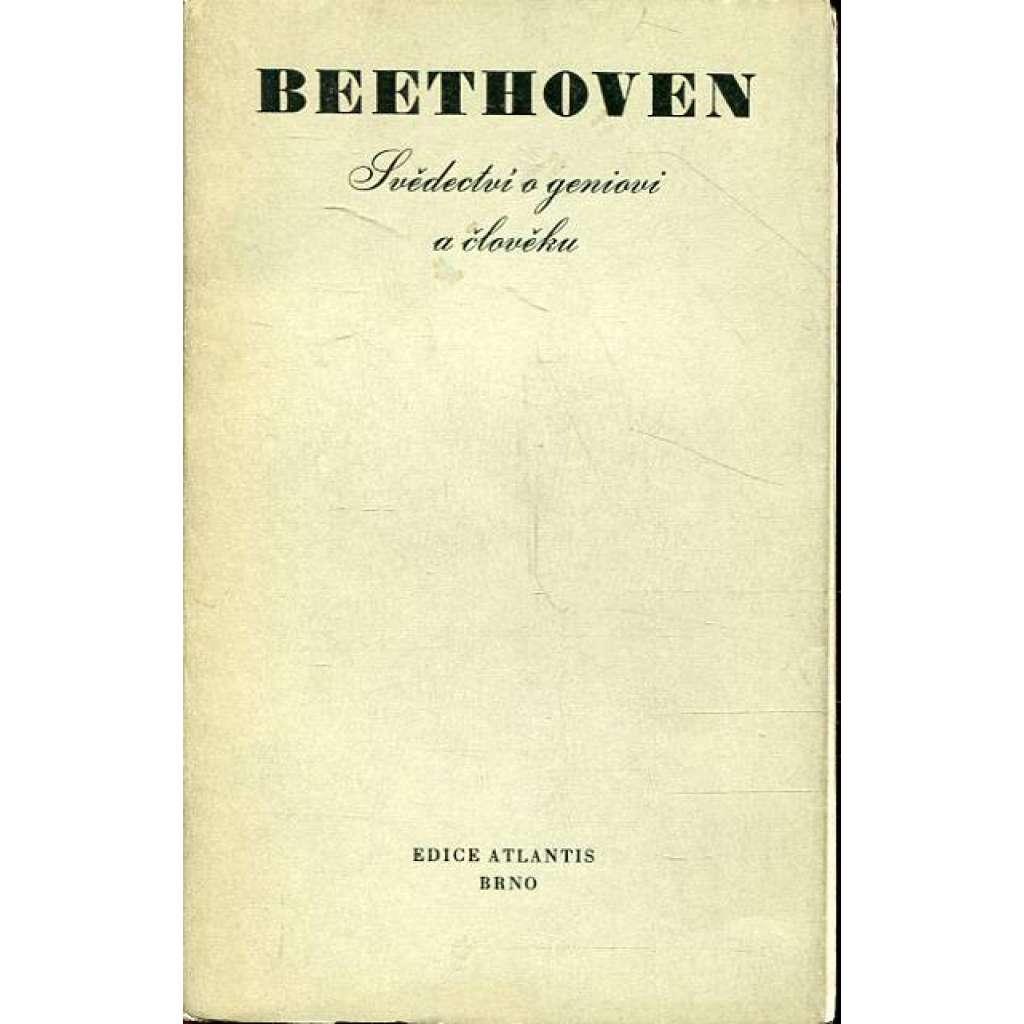 Beethoven. Svědectví o... (edice Atlantis)
