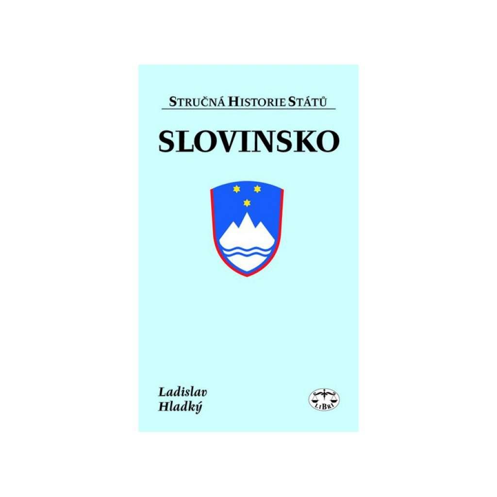 Slovinsko. Stručná historie států