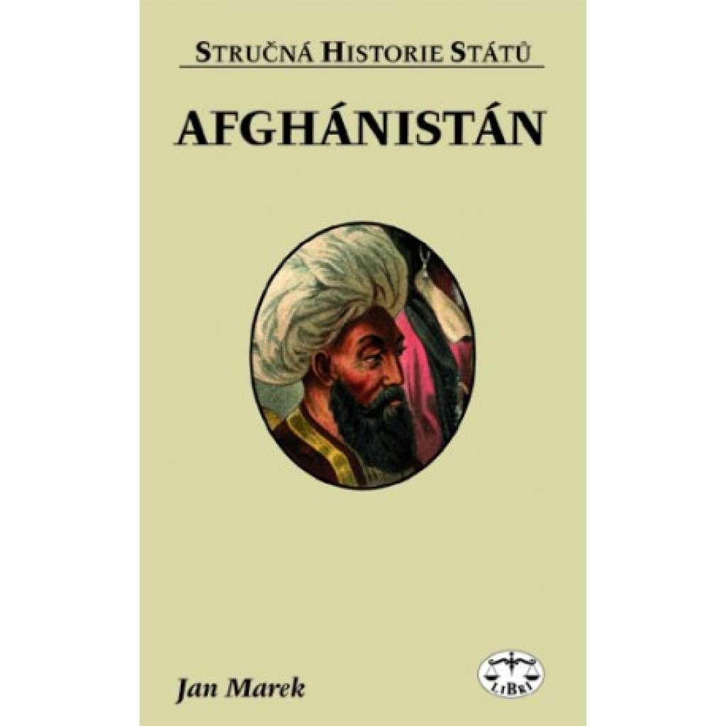 Afghánistán. Stručná historie států