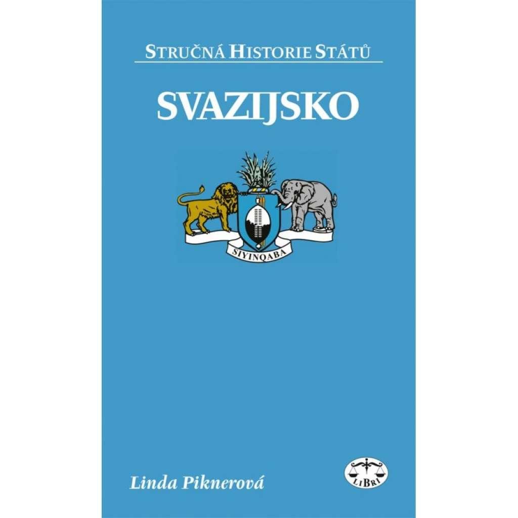 Svazijsko - Stručná historie států sv.86 Jižní afrika