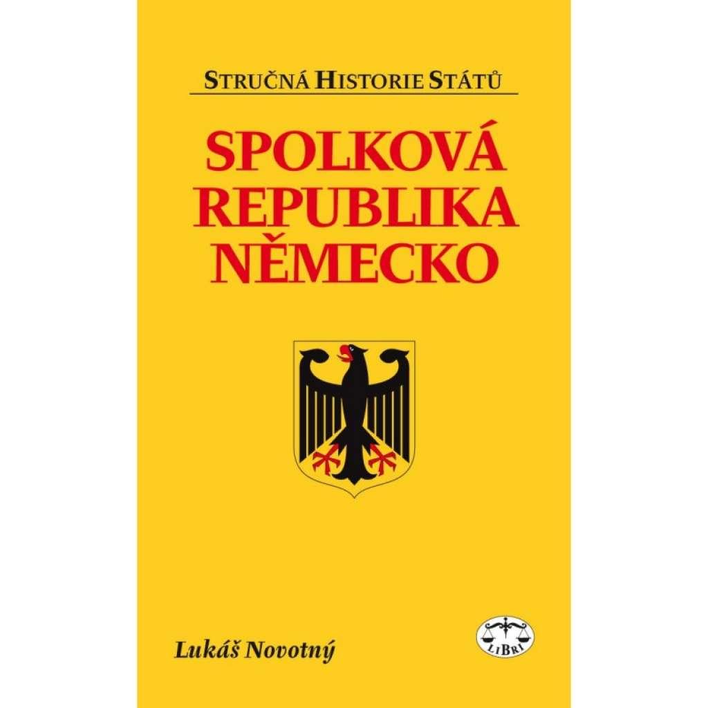 Spolková republika Německo. Stručná historie států.